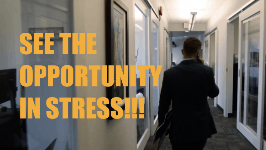 The HUSTLE Video Series Episode 46 –  See the Opportunity in Stress